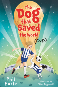 The Dog Who Saved The World (Cup) book cover